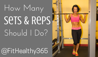 How Many reps and sets